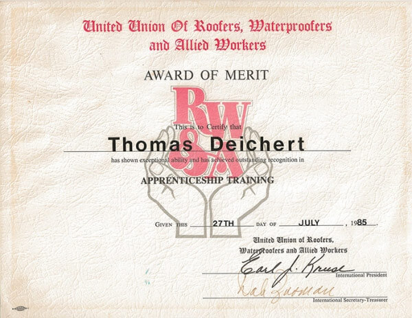United Union or Roofers, Waterproofers and Allied Workers award of Merit for ROOF Management CO